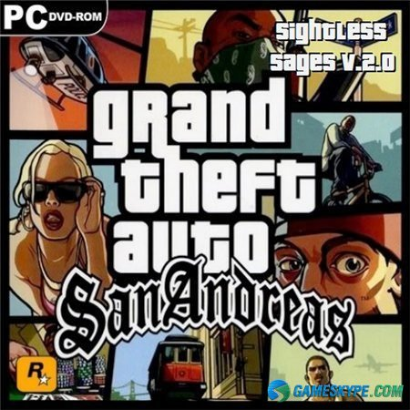 GTA: San Andreas - SightlessSages [v.2.0] (2008/RUS/ENG)