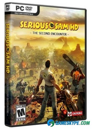 Крутой Сэм HD: Второе пришествие / Serious Sam HD: The Second Encounter - Complete Edition (2010/RUS/ENG)